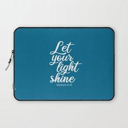 Let your light shine. Matthew Laptop Sleeve