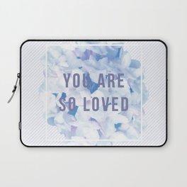 you are so loved – indigo Laptop Sleeve