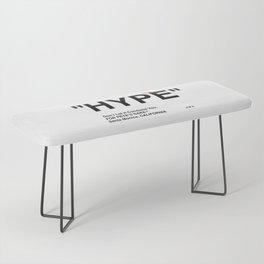 """HYPE"" Bench"