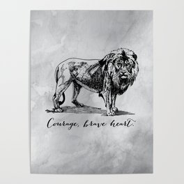 Courage, brave heart - Aslan - Chronicles of Narnia Poster