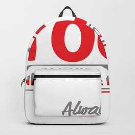 ALWAYS GIVE 100%, UNLESS YOU'RE DONATING BLOOD Backpack