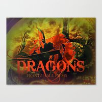 dragons Canvas Prints featuring Dragons by frantzoflasvegas