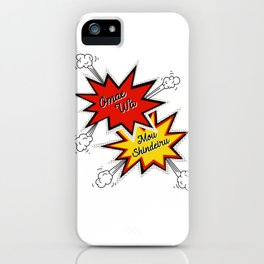 Omae Wa Mou Shindeiru - You're Already Dead - Funny Meme iPhone Case