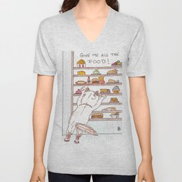 Give me all the food! Unisex V-Neck