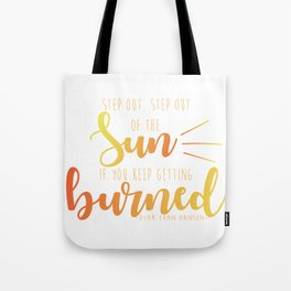 Step Out, Step Out Tote Bag
