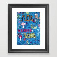 Not All Those Who Wander Are Lost (version 2) Framed Art Print