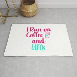 I Run on Coffee and UFOs Funny Space Alien Quote Rug