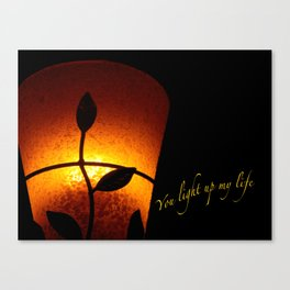 VALENTINE - YOU LIGHT UP MY LIFE Canvas Print