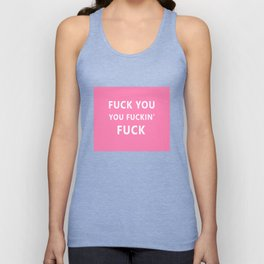 Fuck You Unisex Tank Top