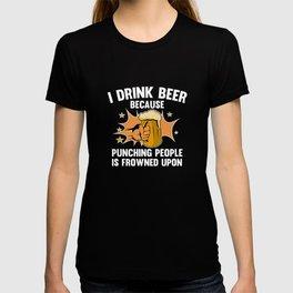 I Drink Beer T-shirt