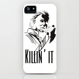 Killin' it ~ iPhone Case