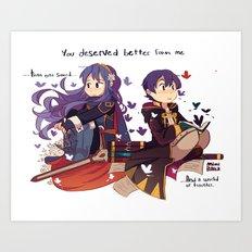 FE-you deserved better Art Print