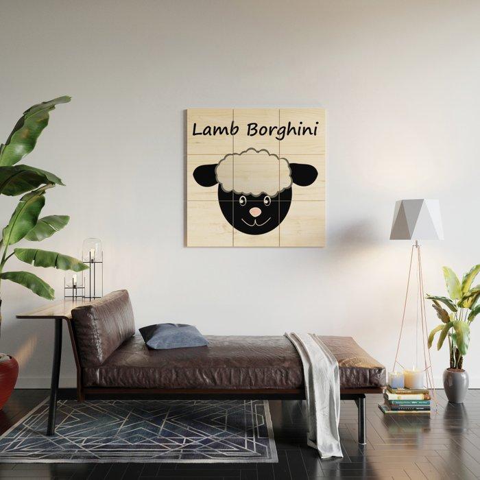 Lamb Borghini funny Sheep Pun Wood Wall Art by stine1   Society6