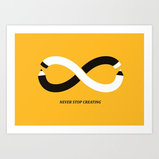 Never stop creating (the infinity pencil) Art Print