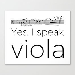Yes, I speak viola (Glinka) Canvas Print