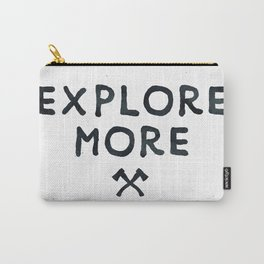 Explore More Quote Black and White Carry-All Pouch