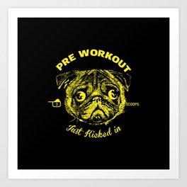 Pre Workout Kick In Art Print