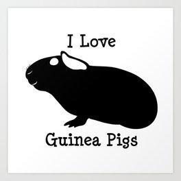I Love Guinea Pigs - Skinny Art Print
