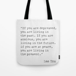 Lao Tzu important quote Tote Bag