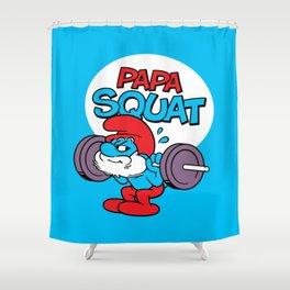 Papa Squat Shower Curtain