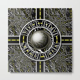 Travel Lover's Motto of Your Road, Your Rules Metal Print