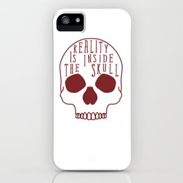 Reality Is iPhone Case