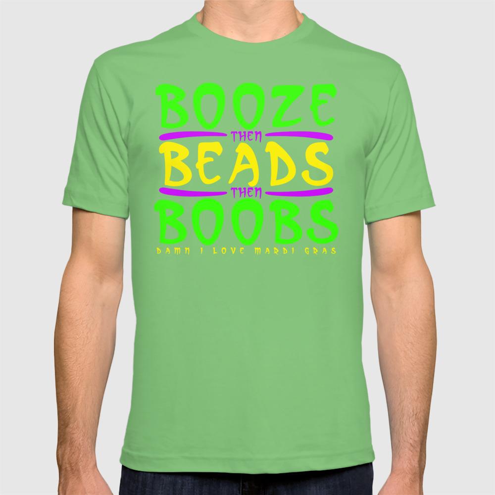 24ccc2cb Funny Mardi Gras Tourist Shirt T-shirt by jlfotograffiti | Society6