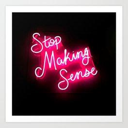 Stop Making Sense Art Print