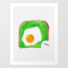 Avocado Toast with Egg - Yum! Art Print