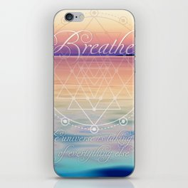 Breathe - Reminder Affirmation Mindful Quote iPhone Skin