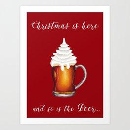 Christmas is here Art Print