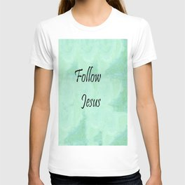 Follow Jesus T-shirt