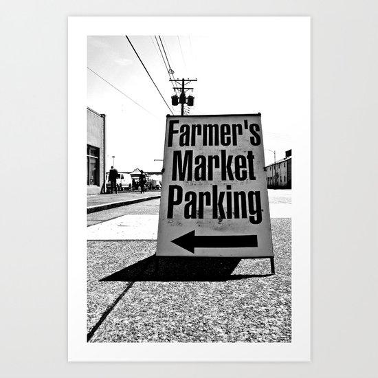 Market Parking Here Art Print