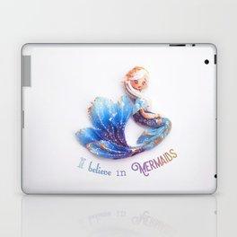 I believe in mermaids Laptop & iPad Skin