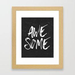 Awesome Framed Art Print