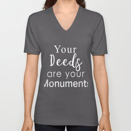 Awesome your Deeds are you monuments teachers gift Unisex V-Neck