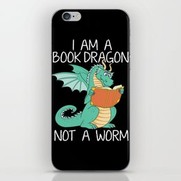 I Am A Book Dragon Not A Bookworm Reading Girls Teacher Tee Shirt Book Lovers And Librarians Gifts iPhone Skin