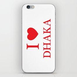 I Love Dhaka iPhone Skin