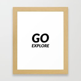 Go explore Framed Art Print