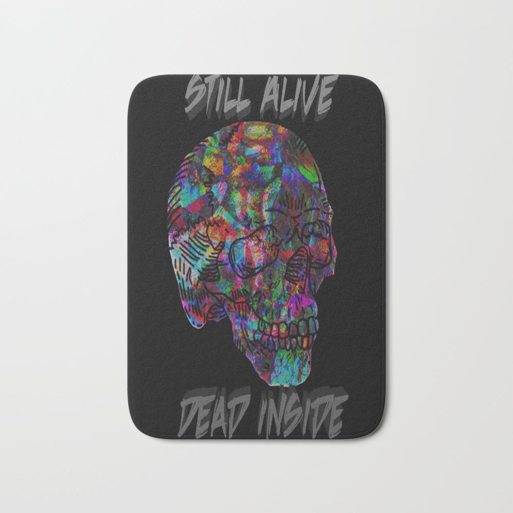 Still Alive, Dead Inside Bath Mat by Natureprincess BMT7969931