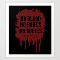 Vegan for the Animals: no blood, no bones, no bodies Art Print
