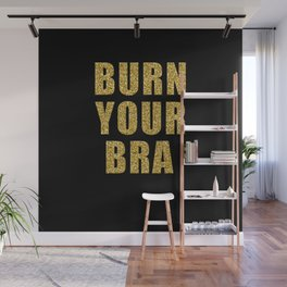 Burn Your Bra Wall Mural