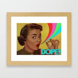 Dope! Framed Art Print