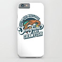 Sunshine And Crawfish Boil Retro Cajun Seafood Festival iPhone Case
