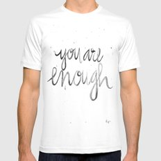 You Are Enough MEDIUM Mens Fitted Tee White