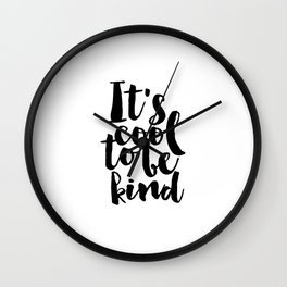 Be kind Be Brave Kids Gift Nursery Print Nursery Wall Art Children Print Typography Print Wall Clock