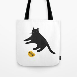 Black Cat Knows You Have More Tote Bag