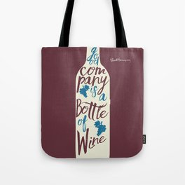 Hemingway quote on Wine and Good Company, fun inspiration & motivation, handwritten typography Tote Bag