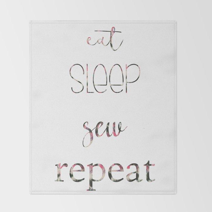 Eat Sleep Sew Repeat Throw Blanket