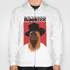 The Good, The Bad and The Ugly Wookie Hoody
